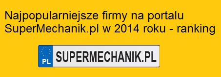 Najpopularniejsze firmy na portalu SuperMechanik.pl w 2014 roku